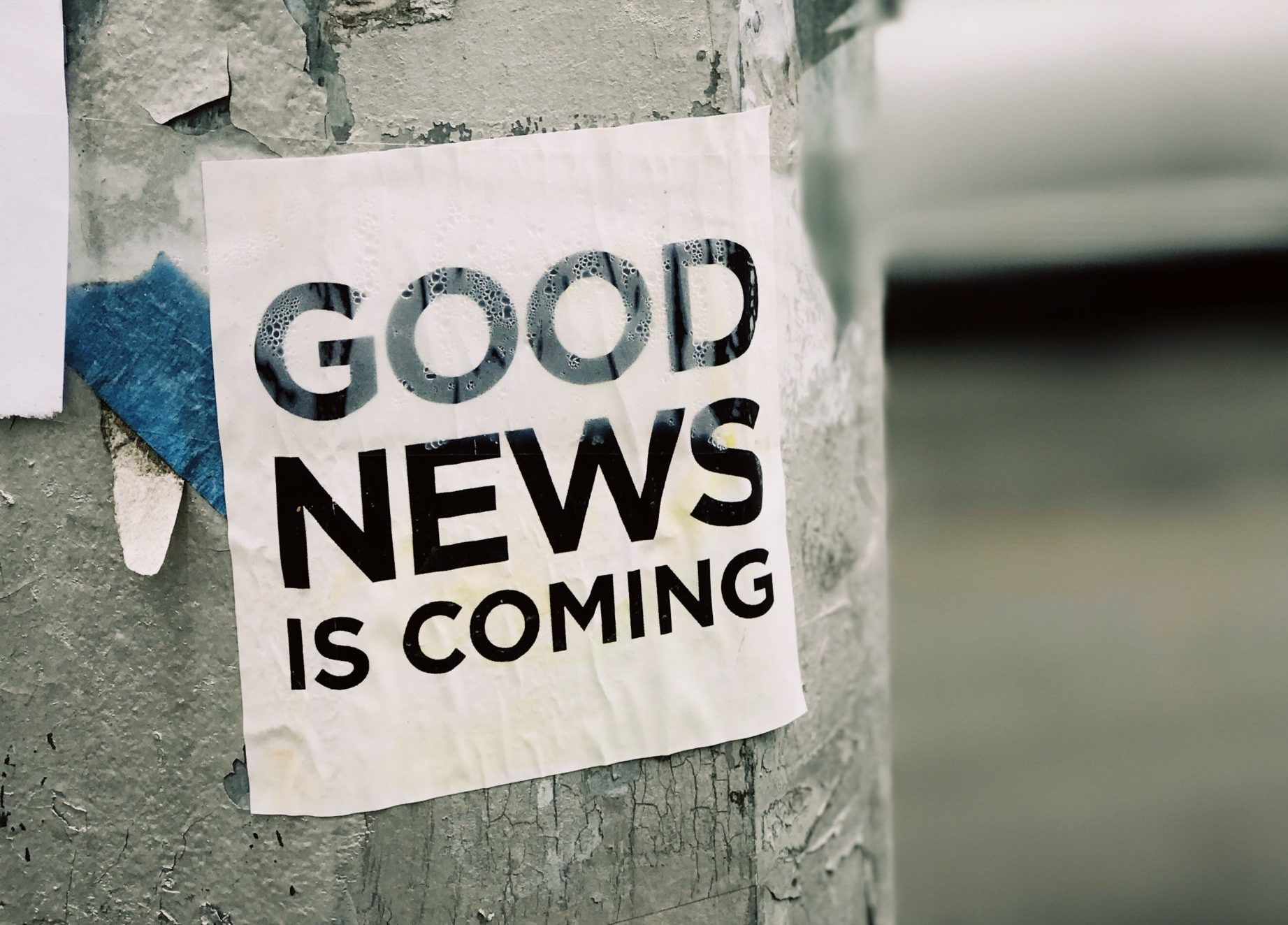 Good News Is Coming